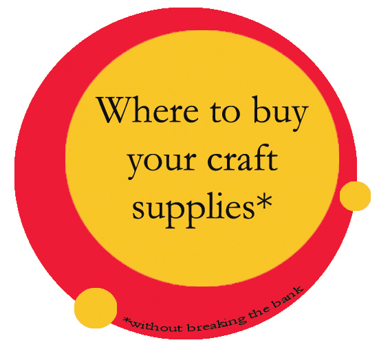 Where To Buy Your Craft Supplies Without Breaking The Bank The