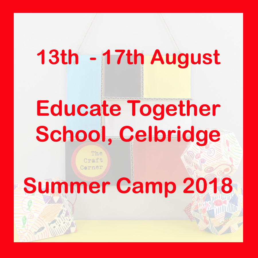 13th - 17th August Educate Together School Summer Camp 2018
