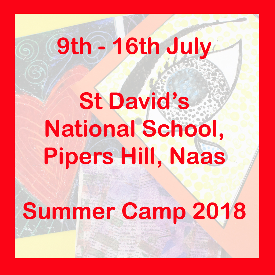 Naas Art Camp 9th - 13th July St Davids National School