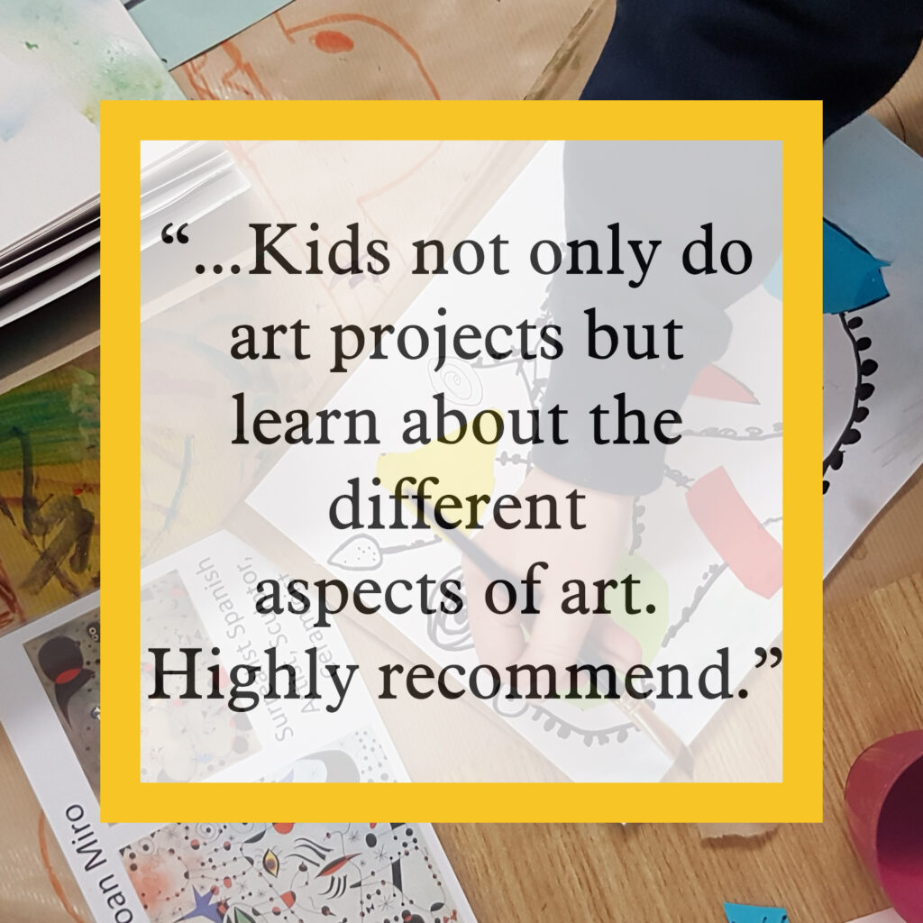 Kids not only do art projects but learn about different aspects of art highly recommend